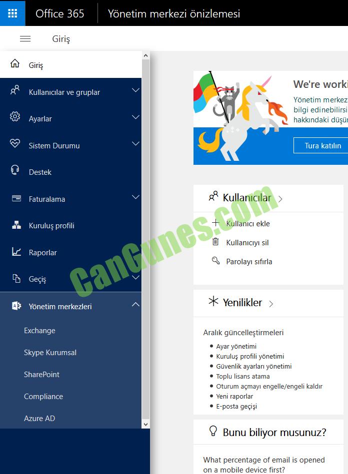 Makine tarafından oluşturulan alternatif metin: Office 365 Giriş Gırış Kullanıcılar ve gruplar Ayarlar Sistem Durumu û Destek Faturalama Kuruluş profili Raporlar [b Geçiş Yönetim merkezleri Exchange Skype Kurumsal SharePoint Compliance Azure AD Yönetim merkezi önizlemesi Welre work Yönetim merkez bilgi edinebilirsi hakkındaki düşür Tura katılın Ü Kullanıcılar Kullanıcı ekle Kullanıcıyı sil Parolayı sıfırla * Yenilikler Aralık güncelleştirmeleri • Ayar yönetimi • Kuruluş profili yönetimi • Güvenlik ayarları yönetimi • Toplu lisans atama • Oturum açmayı engelle/engeli kaldır • Yeni raporlar • E-posta geçişi Q Bunu biliyor musunuz? What percentage of email is opened on a mobile device first?