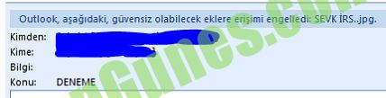 Outlook aşağıdaki güvensiz olabilecek eklere erişimi engelledi